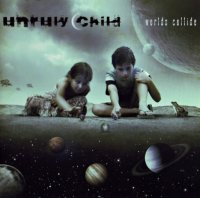 Unruly Child-Worlds Collide (Japanese Edition)