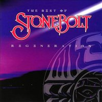 Stonebolt-Regeneration - The Best of Stonebolt