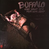 Buffalo — Only Want You For Your Body [Vinyl Rip 24/192] (1974)  Lossless