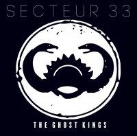 Secteur 33 — The Ghost Kings (2016)