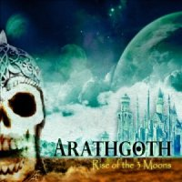 Arathgoth-Rise of the Three Moons