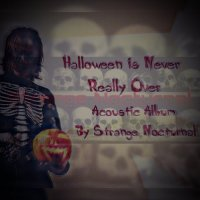 Strange Nocturnal-Halloween Is Never Really Over
