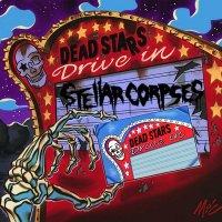Stellar Corpses — Dead Stars Drive-In (2012)