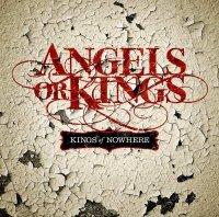 Angels Or Kings-Kings Of Nowhere