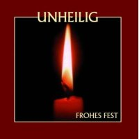 Unheilig-Frohes Fest (Reissue 2009 / 2CD)