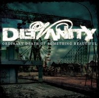 DieVanity — Ordinary Death Of Something Beautiful (2012)