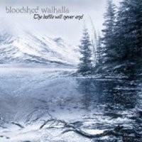 Bloodshed Walhalla-The Battle Will Never End