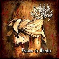 Posthumous Blasphemer — Fracture The Worship (2008)
