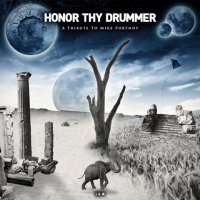 Various Artists-Honor Thy Drummer - A Tribute To Mike Portnoy