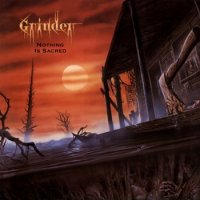 Grinder-Nothing Is Sacred