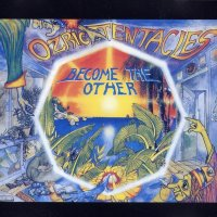 Ozric Tentacles-Become The Other