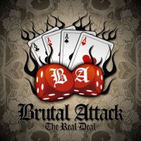 Brutal Attack-The Real Deal