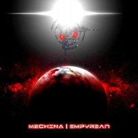 Mechina-Empyrean (Ltd. Edition)