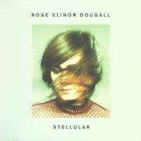 Rose Elinor Dougall-Stellular