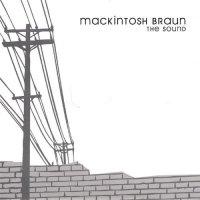 Mackintosh Braun-The Sound