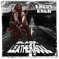 Angus Khan-Black Leather Soul