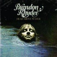 Brandon Rhyder-Head Above Water