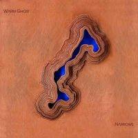 Warm Ghost-Narrows