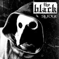 The Black — Sludge (2017)