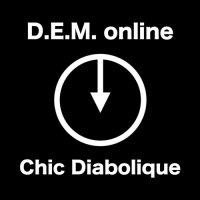 D.E.M. Online — Chic Diabolique (2017)