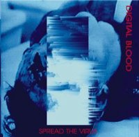 Digital Blood-Spread The Virus