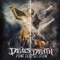 Deals Death — Point Zero Solution (2013)