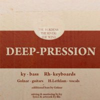 Deep-pression — The Burdens / The River / The Wind (2014)