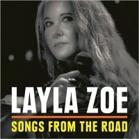 Layla Zoe-Songs From The Road