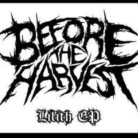 Before The Harvest-Lilith