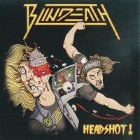 Blindeath — Headshot! (2013)