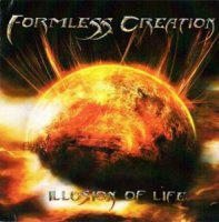 Formless Creation-Illusion Of Life