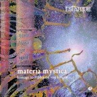 Estampie — Materia Mystica (1998)