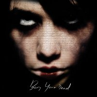 Bury Your Dead — Bury Your Dead (2008)