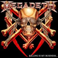 Megadeth-Killing Is My Business