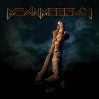 Mean Messiah-Hell