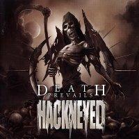 Hackneyed-Death Prevails