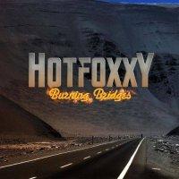 Hot Foxxy — Burning Bridges (2017)