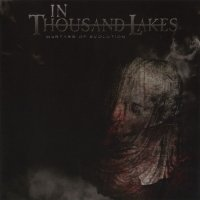 In Thousand Lakes — Martyrs Of Evolution (2014)