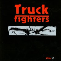 Truckfighters-Phi
