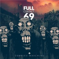 Full Contact 69-Zombie3 Ma4chine