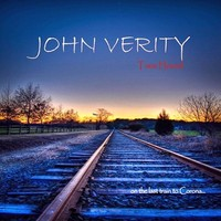 John Verity-Tone Hound On The Last Train To Corona