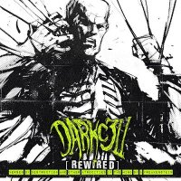 Darkc3ll — Rewired : Verses Of Destruction And Other Atrocities In The Mind Of A Freakenstein (2016)