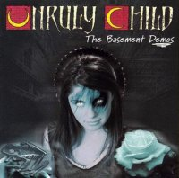 Unruly Child-The Basement Demos