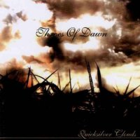 Throes Of Dawn-Quicksilver Clouds