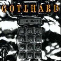 Gotthard-Dial Hard