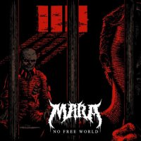 MARA-No Free World