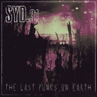 Syd.31-The Last Punks On Earth