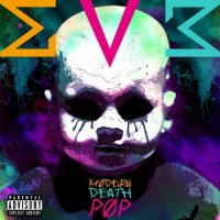 GrooVenoM — Modern Death Pop (2016)