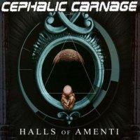 Cephalic Carnage-Halls Of Amenti