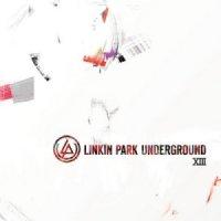 Linkin Park-LP Underground 13